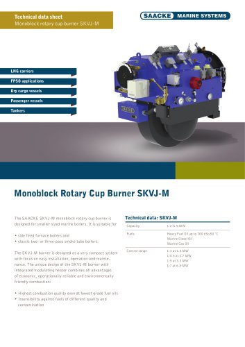 Monoblock rotary cup burner SKVJ-M
