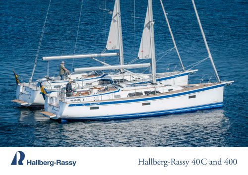 Hallberg-Rassy 40 C and 400