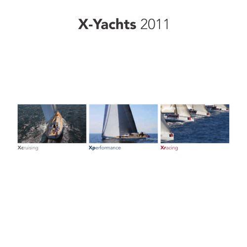 X-YACHTS RANGE 2011