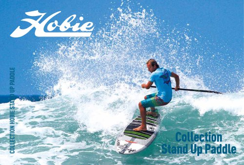 Collection Stand Up Paddle