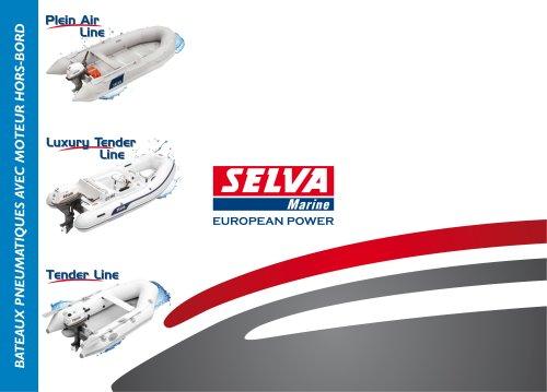 Selva 2012 : Catalogue Bateaux Pneumatiques, Plein Air Line, Luxury Tender Line, Tender Line