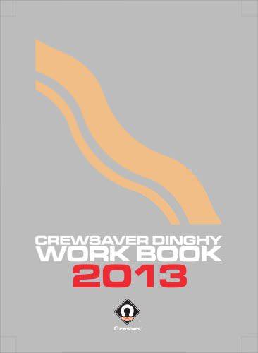 CREWSAVER DINGHY WORK BOOK 2013