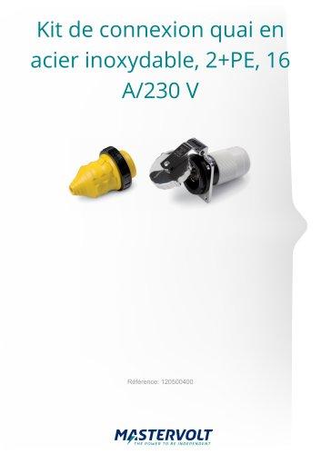 Kit de connexion quai enacier inoxydable, 2+PE, 16A/230 V