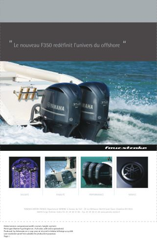 Le nouveau F350 redéfinit l'univers du offshore...