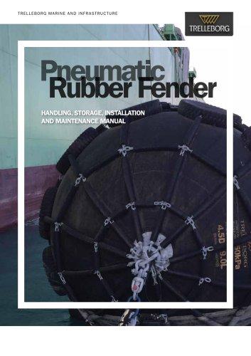 Pneumatic Fenders - Handling, Storage, Installation and Maintenance Manual