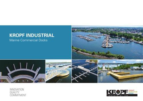 KROPF INDUSTRIAL Marine Commercial Docks