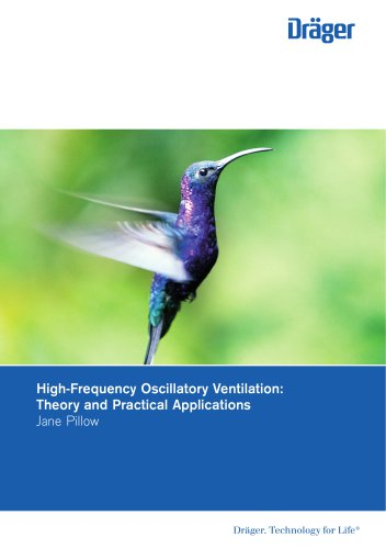 High-Frequency Oscillatory Ventilation: Theory and Practical Applications