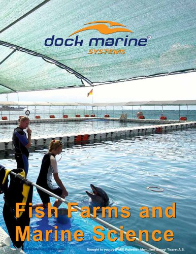 FISH FARMS AND MARINE SCIENCE
