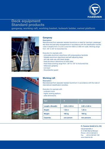 gangway, working raft, working basket, bulwark ladder, swivel platform