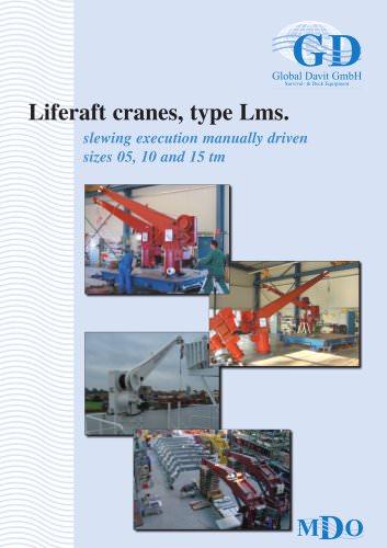 Liferaft cranes, type Lms.