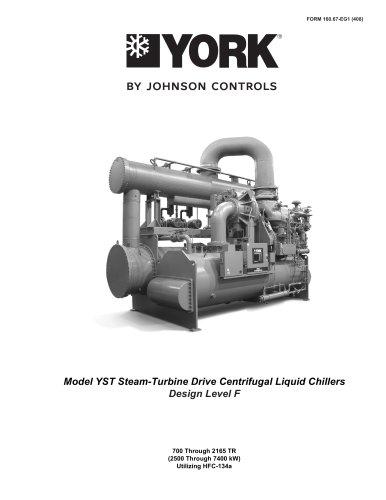 Model YST Steam-Turbine Drive Centrifugal Liquid Chillers Design Level F