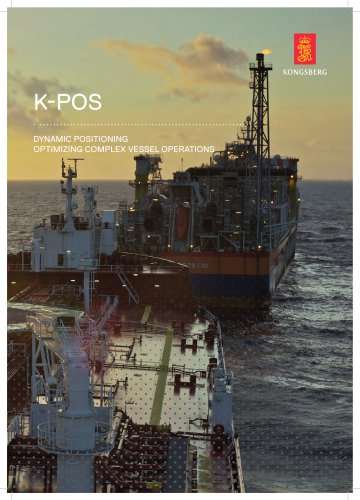 K-POS DYNAMIC POSITIONING OPTIMIZING COMPLEX VESSEL OPERATIONS