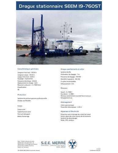 Drague stationnaire SEEM 19-760ST
